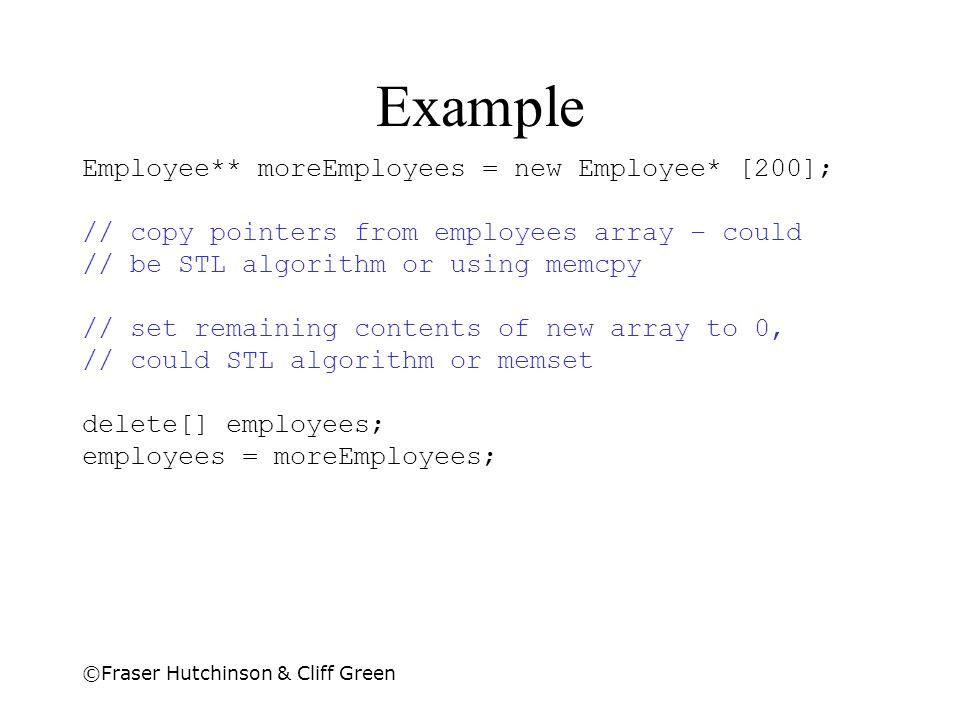 Example Employee** moreEmployees = new Employee* [200];